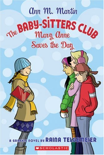 9780439885164: The Baby-Sitters Club: Mary Anne Saves The Day (BSC Graphix)