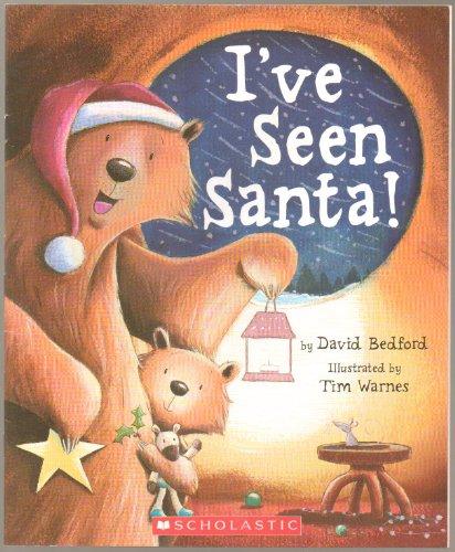 9780439885560: I've Seen Santa!
