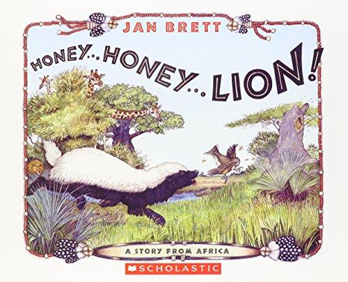 Honey... Honey... Lion! A Story from Africa (9780439887205) by Jan Brett