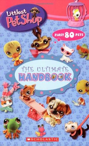 9780439887823: Littlest Pet Shop: The Ultimate Handbook