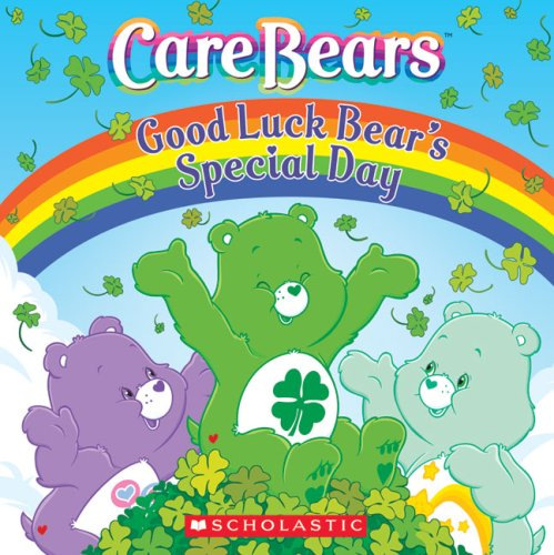 9780439888585: Good Luck Bear's Special Day (Care Bears)