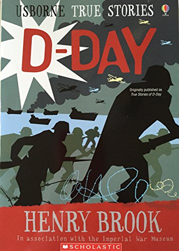 9780439889803: True Stories of D-day
