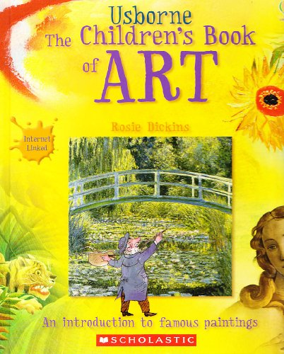 9780439889810: Usborne The Children's Book of Art: Internet Linked