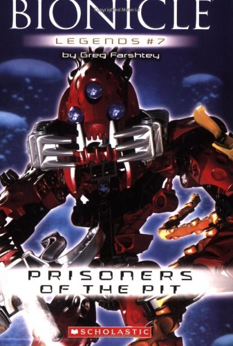 9780439890342: Bionicle Legends #7: Prisoners of the Pit