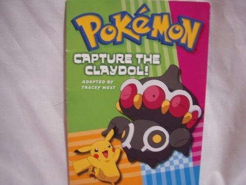 9780439890496: Pokemon Capture the Claydol!