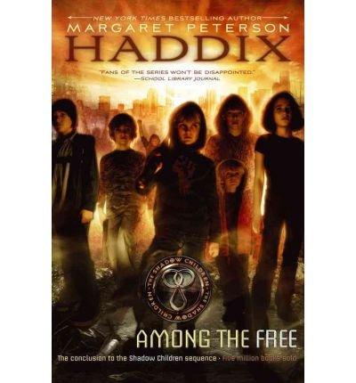 9780439890861: Among the Free