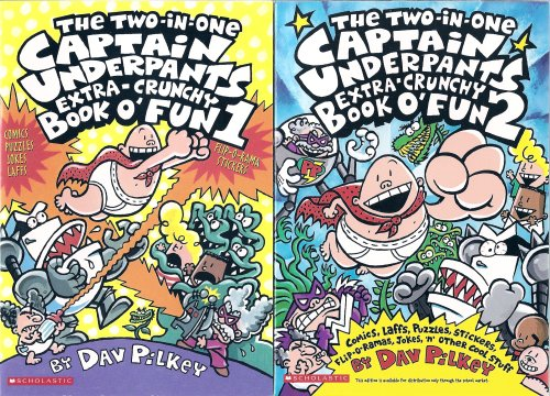 The Captain Underpants Two-in-One Extra-Crunchy Book o' Fun 1 and 2: Comics, Laffs, Puzzles, ...