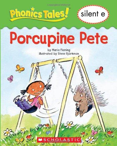 Phonics Tales: Porcupine Pete (Silent E): Fleming, Maria