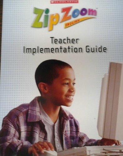 9780439893756: Zip Zoom English - Teacher Implementation Guide (Scholastic)