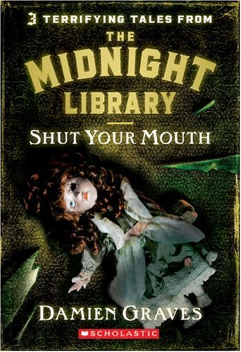 9780439893930: Shut Your Mouth (Midnight Library)