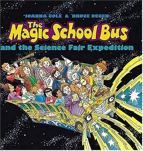 9780439895316: The Magic School Bus and the Science Fair Expedition