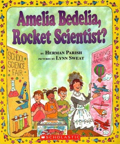 9780439895408: Amelia Bedelia, Rocket Scientist? (amelia Bedelia)