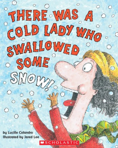 9780439895569: There Was a Cold Lady Who Swallowed Some Snow! - Audio
