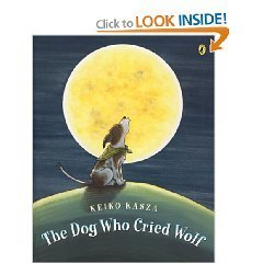 9780439895682: The Dog Who Cried Wolf