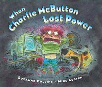 9780439895866: When Charlie McButton Lost Power