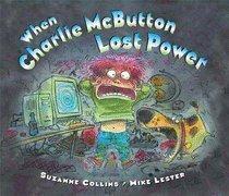 9780439895866: When Charlie McButton Lost Power