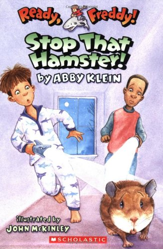 Ready, Freddy! #12: Stop that Hamster (0439895928) by Abby Klein