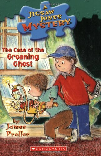 9780439896245: The Case of the Groaning Ghost (Jigsaw Jones Mystery, No. 32)