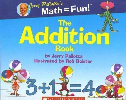 9780439896375: Jerry Pallota's Math = Fun! The Addition Book