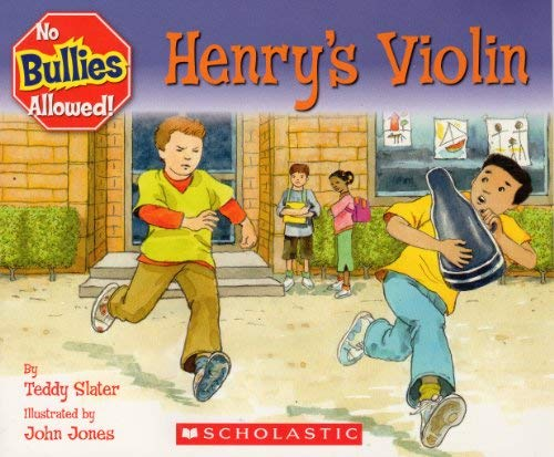 Henry's Violin (9780439897068) by Teddy Slater