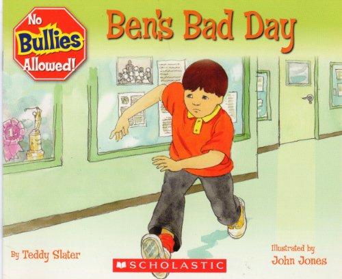 Ben's Bad Day: Teddy Slater