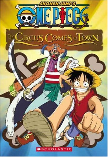 9780439897266: The Circus Comes To Town (Shonen Jump's One Piece #2)