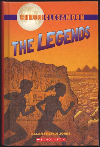 9780439897419: Chronicles of the Moon: The Legends: Legend of the Pharaoh's Tomb; Legend of the Lost City; Legend of the Anaconda Kind; Legend of the Golden Elephant (4 books in 1)