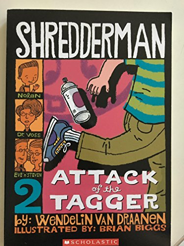9780439897563: Shredderman: Attack fo the tagger