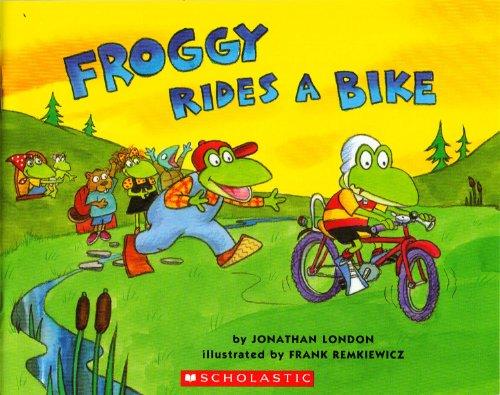 9780439898164: Froggy Rides a Bike [Taschenbuch] by Jonathan London