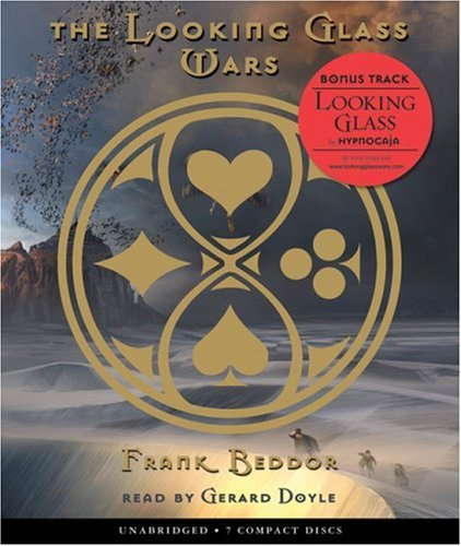 9780439898256: The Looking Glass Wars #1 - Audio