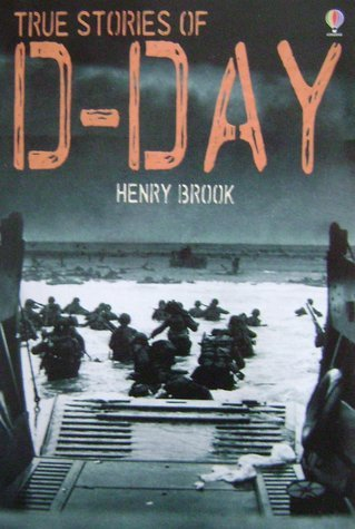 9780439898331: True Stories of D-Day
