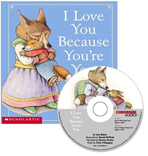 9780439898386: I Love You Because You're You - Audio Library Edition [Paperback with CD]