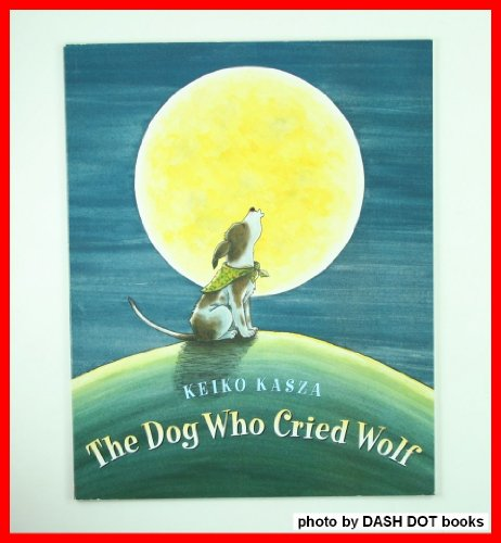9780439898737: The Dog Who Cried Wolf