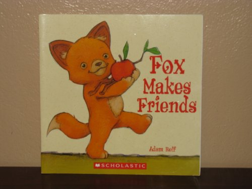 9780439898812: Fox Makes Friends