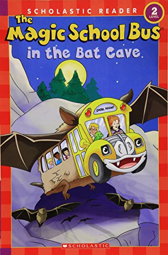 9780439899345: The Magic School Bus in the Bat Cave (Scholastic Reader, Level 2)