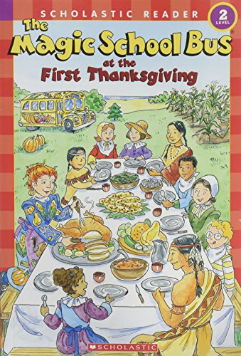 9780439899352: The Magic School Bus at the First Thanksgiving (Scholastic Reader, Level 2)