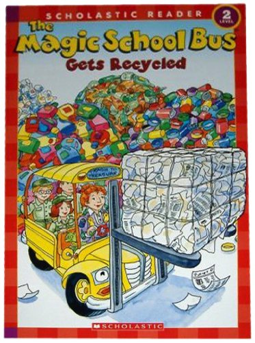 9780439899369: The Magic School Bus Gets Recycled (Scholastic Reader, Level 2)