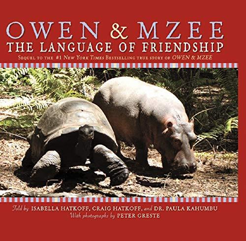 9780439899598: Owen & Mzee: Language Of Friendship