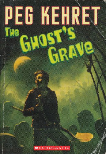 9780439899765: The Ghost's Grave