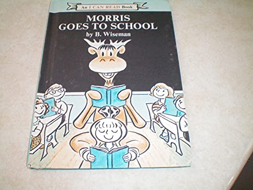 9780439899918: Morris Goes to School (An I Can Read Book)
