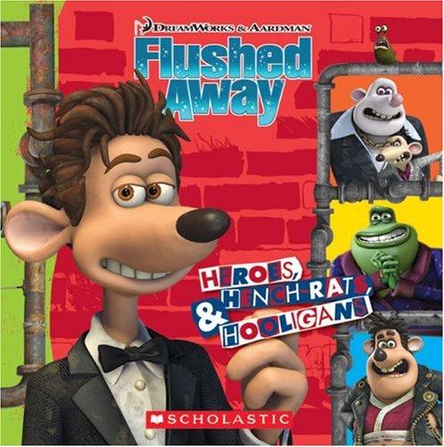 9780439900768: Heroes, Henchrats & Hooligans (Flushed Away)