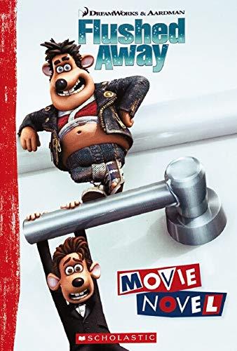 9780439900782: Movie Novel (Flushed Away (Scholastic))