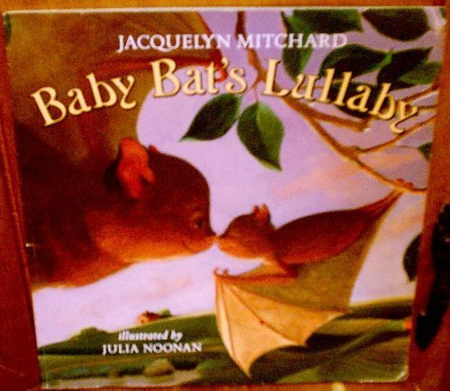 9780439900881: Baby Bat's Lullaby