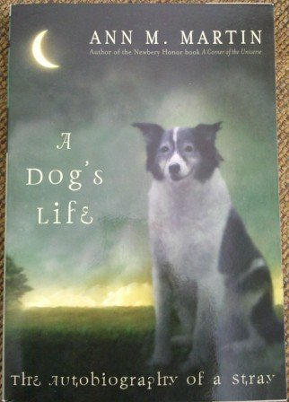 9780439901079: A Dog's Life