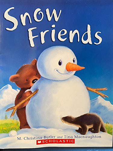 9780439901888: Snow Friends [Taschenbuch] by M. Christina Butler