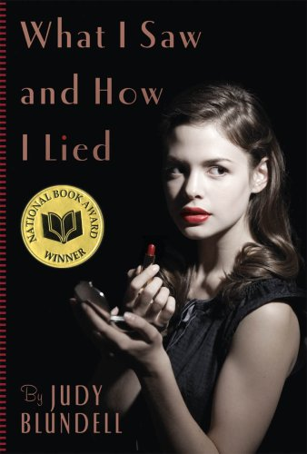 9780439903462: What I Saw And How I Lied