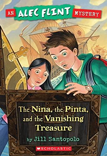 9780439903530: An Alec Flint Mystery #1: Nina, the Pinta, and the Vanishing Treasure