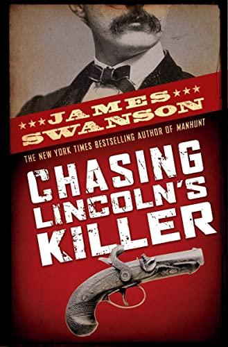 9780439903547: Chasing Lincoln's Killer