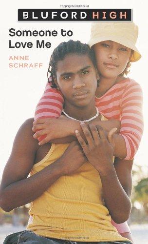 Someone to Love Me (Bluford High Series: Schraff, Ms. Anne