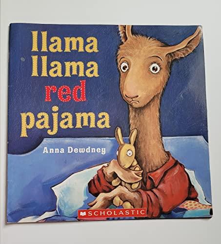 Llama Llama Red Pajama: Anna Dewdney